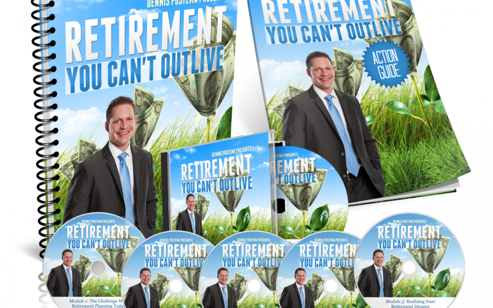 Retirement You Can't Outlive Seminar Kit