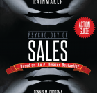 Action Guide: Psychology of Sales: From Average to Rainmaker
