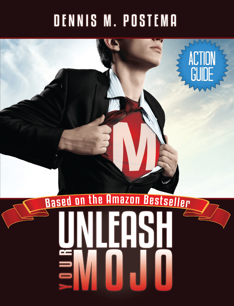 Action Guide: Unleash Your Mojo : A Guide To Developing Inner Strength and Power